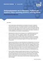 Methamphetamine use in Myanmar, Thailand, and Southern China: assessing practices, reducing harms